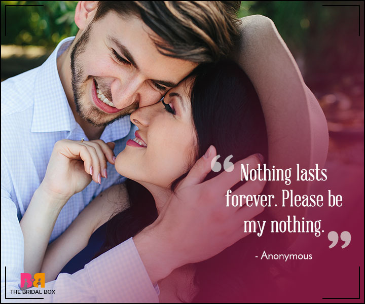 Heart Touching Love Quotes for Her - Nothing Lasts Forever