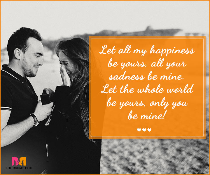 Marriage Proposal Quotes - You Be Mine