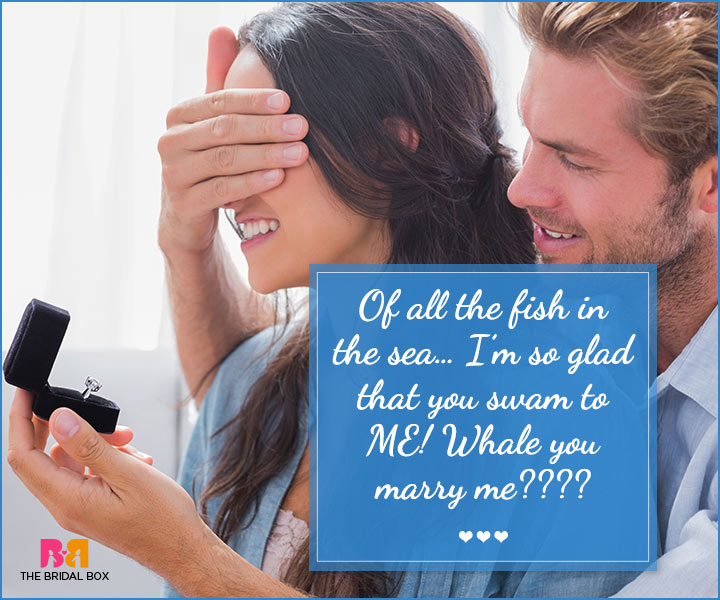 Marriage Proposal Quotes - All The Fish In The Sea