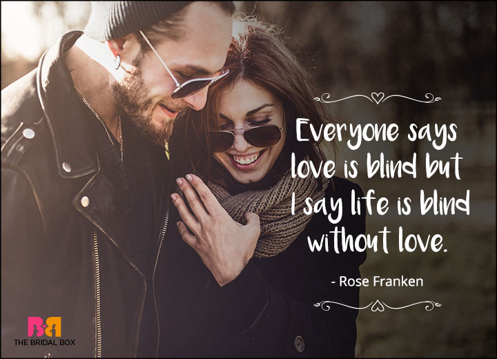 One Line Love Quotes - Rose Franken