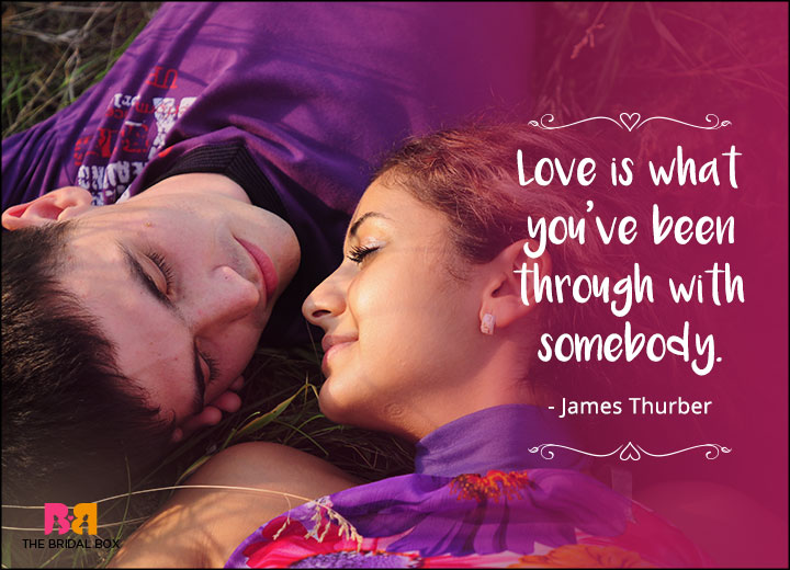 One Line Love Quotes - James Thurber