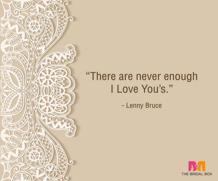 Heart Touching Love Quotes For Him - Lenny Bruce