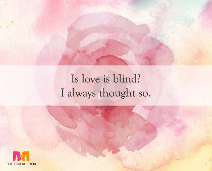 9 Love Is Blind Quotes