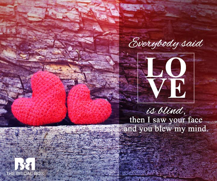 Love Is Blind Quotes
