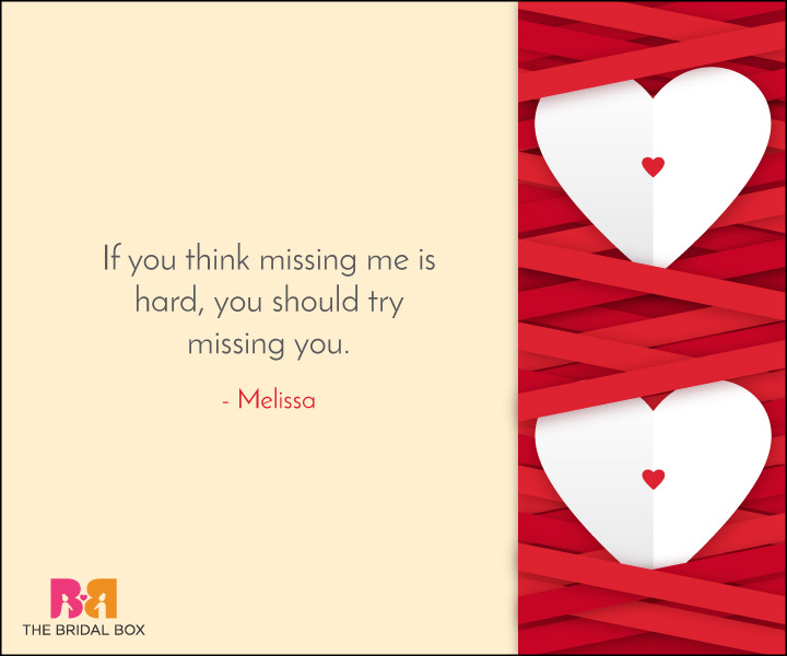 Missing Love Quotes - 29