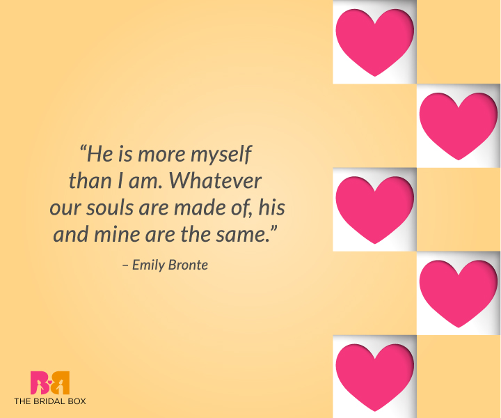 Deep Love Quotes For Him – Emily Bronte