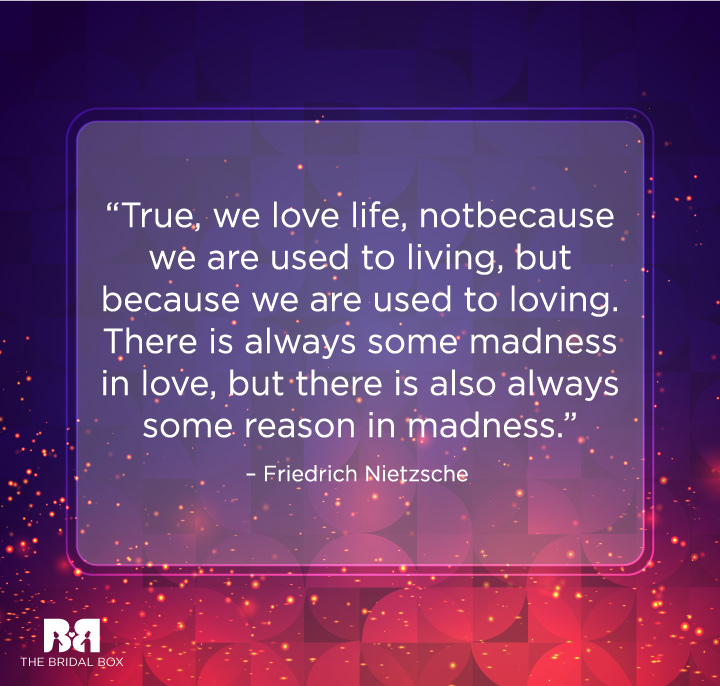Love Quotes By Famous People - Friedrich Nietzsche