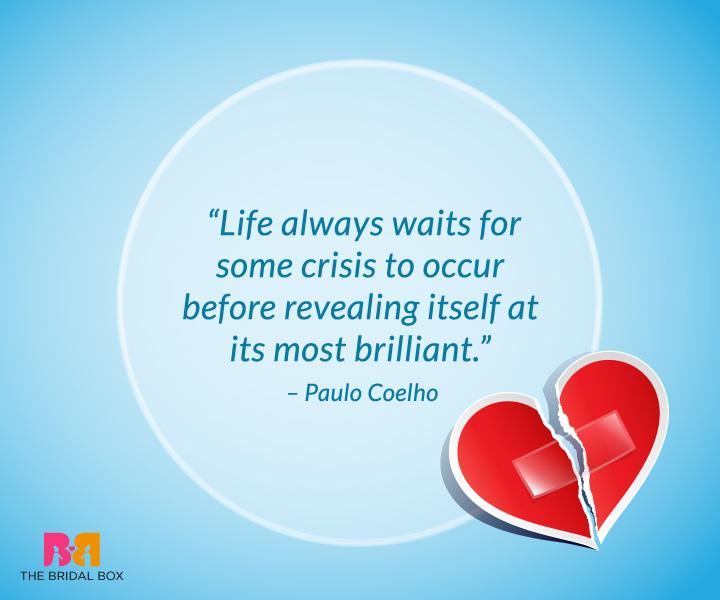 Break Up Quotes For Him - Paulo Coelho