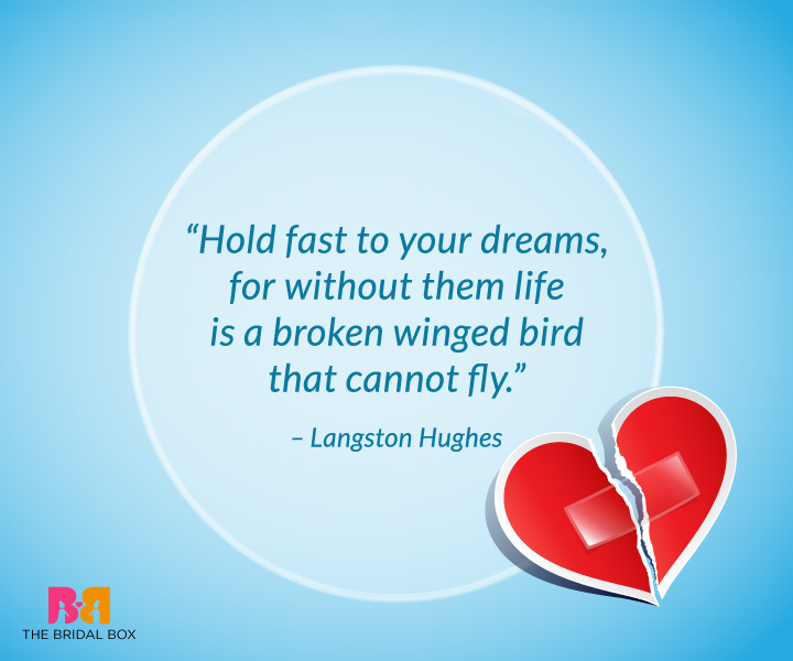 Break Up Quotes For Him - Langston Hughes