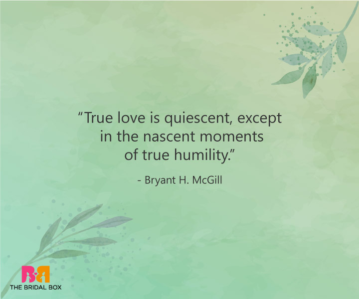 True Love Quotes - Bryant McGill