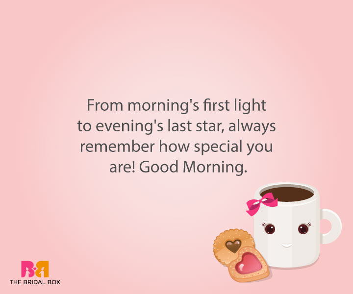 Good Morning Love Sms For Girlfriend - You're Special