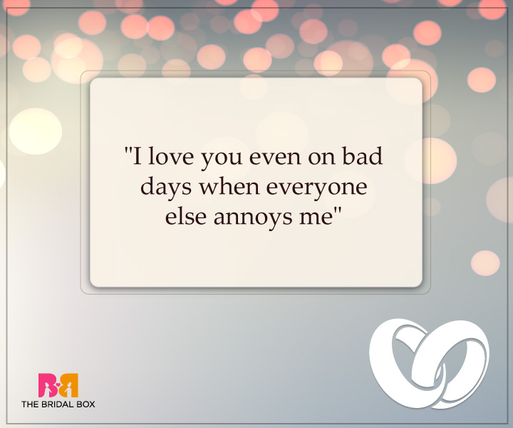 Engagement Quotes For Him - Bad Days