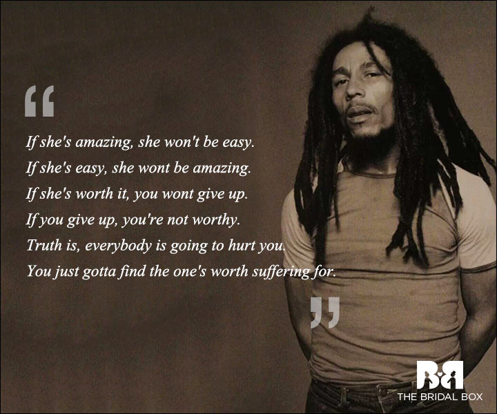 Here are a few Bob Marley love quotes, quotes on that oh-so-deep ...