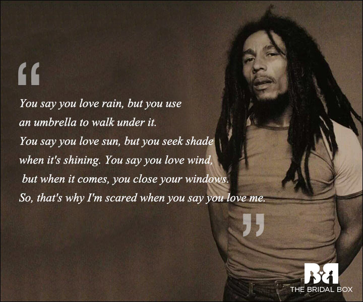 Download Love When You Need It Serious Quotes: Bob Marley Love Quotes That Give Some Serious Lessons