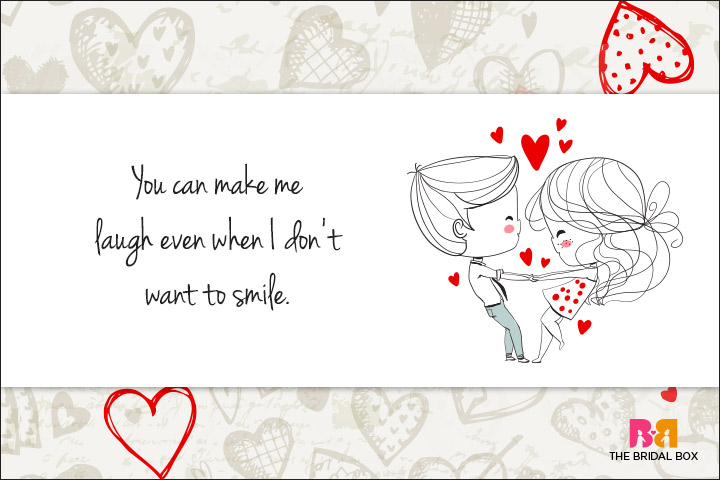 Cute Love Quotes For Her - You Make Me Laugh