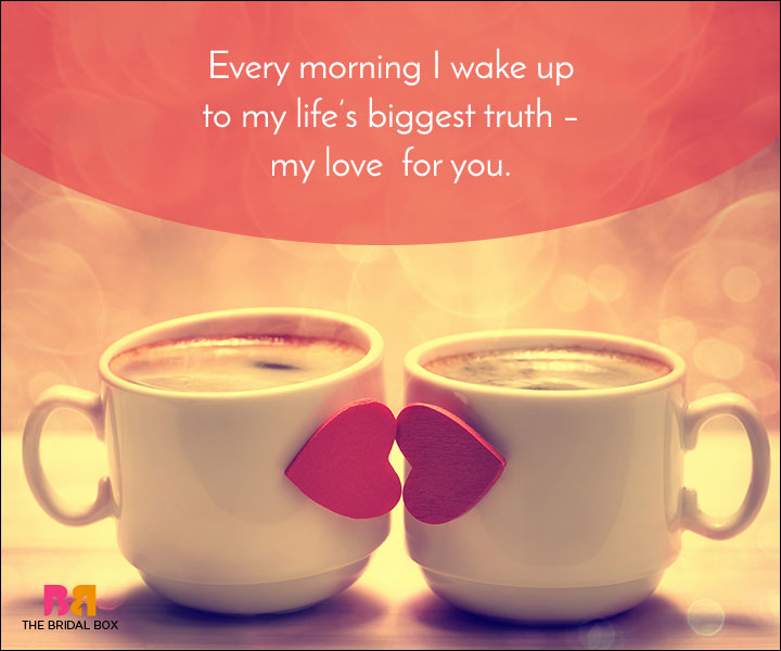 Good Morning My Love Quotes: Good Morning Love Quotes: 50 Beautiful Quotes For A