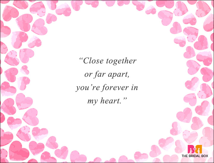 Long Distance Love Quotes - Closer Or Apart