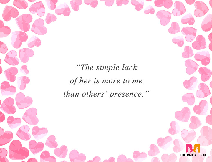 Long Distance Love Quotes - Lack Is More Than Presence