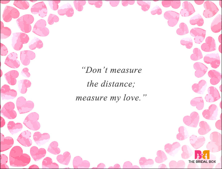 Long Distance Love Quotes - Don't Measure The Distance