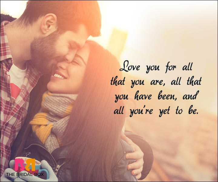 Short Love Quotes For Him - All That We Are Yet To Be