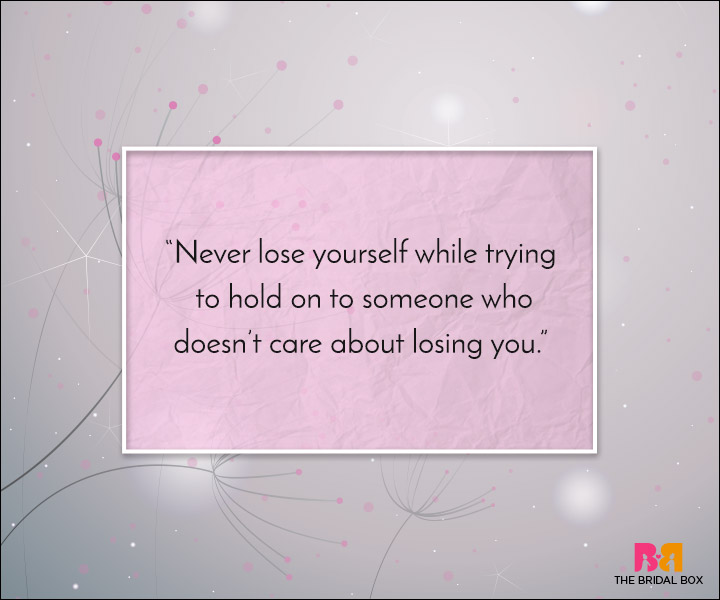 Unrequited Love Quotes - Hold On To Yourself