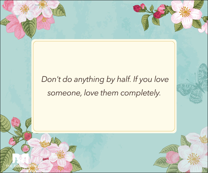 Unconditional Love Quotes - Love Completely