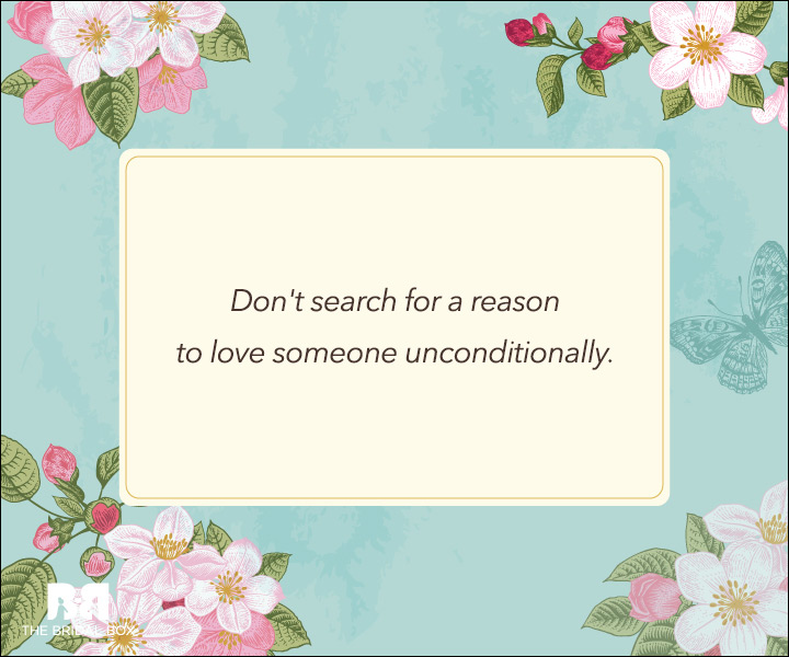 Unconditional Love Quotes - No Rhyme Or Reason