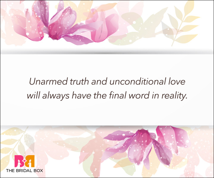 Unconditional Love Quotes - Unarmed Truth
