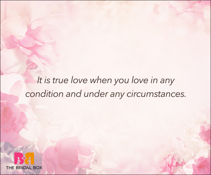 Unconditional Love Quotes - Under Any Circumstances