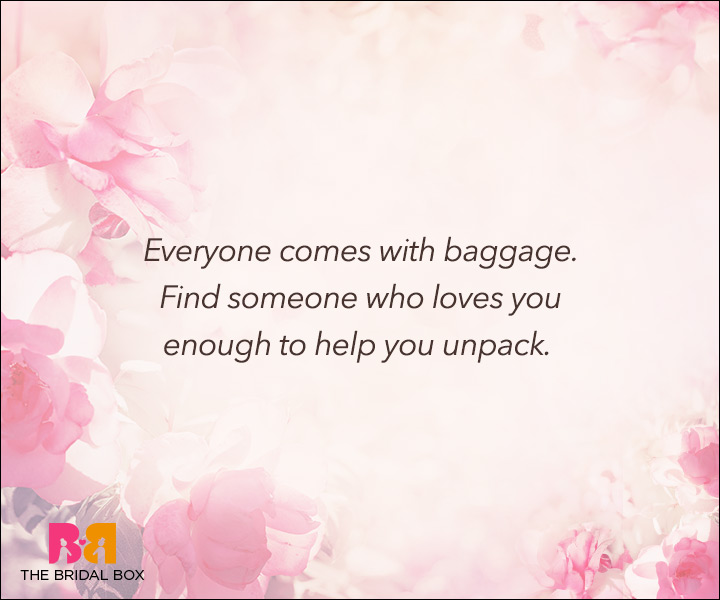 Unconditional Love Quotes - Everyone Comes With Baggage