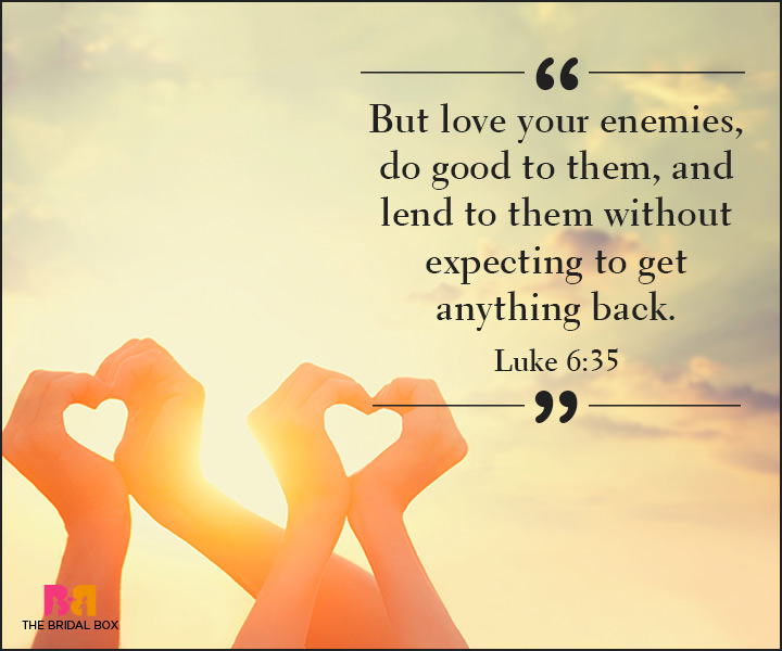 Bible Quotes On Love   Luke 6:35