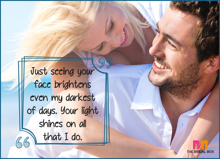 Cute Love Quotes - Your Light Shines On