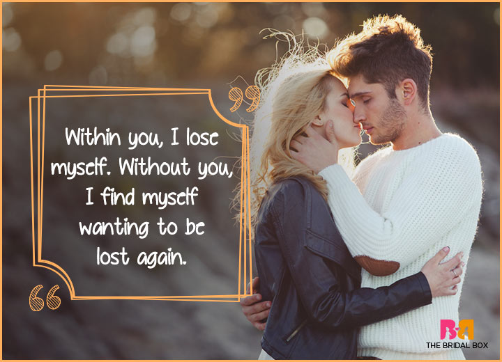 Cute Love Quotes - Wanting To Be Lost Again