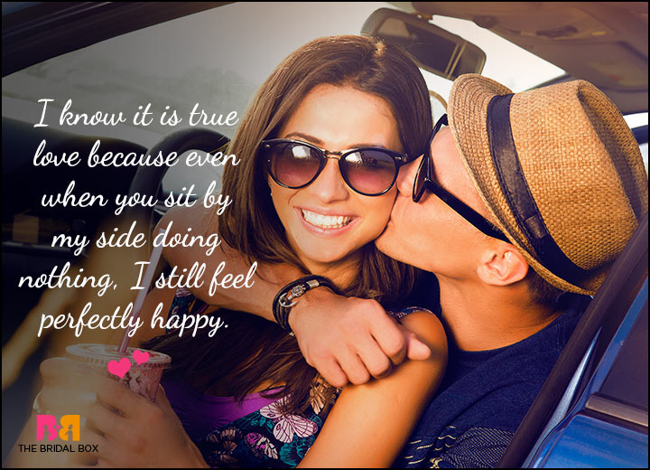 Cute Love Quotes For Him - I Know It's True Love