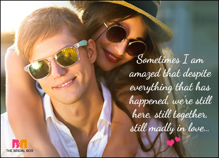 Cute Love Quotes For Him - We're Still Here Together