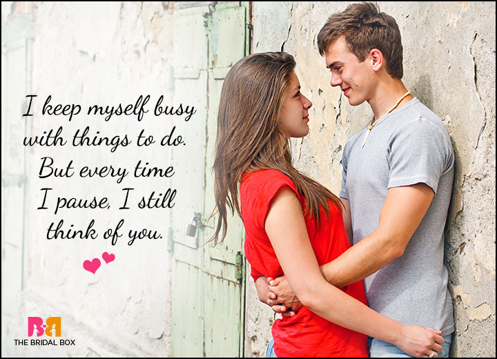 Cute Love Quotes For Him - Every Time I Pause