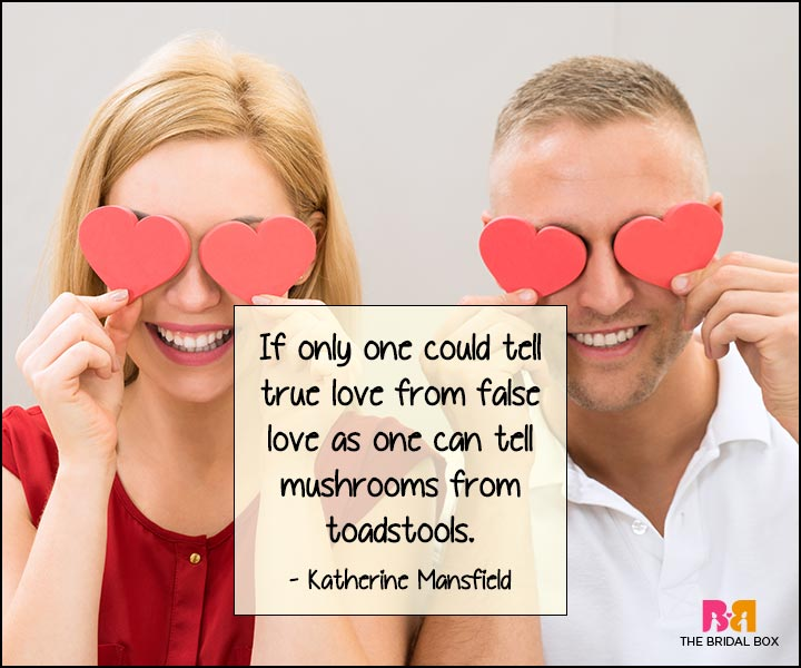 Funny Love Quotes - Katherine Manfield