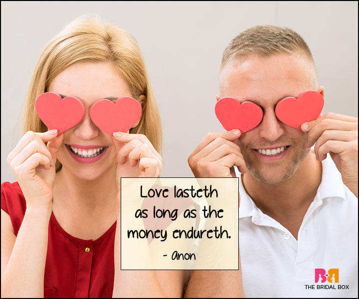 Funny Love Quotes - As Long As Money Endures