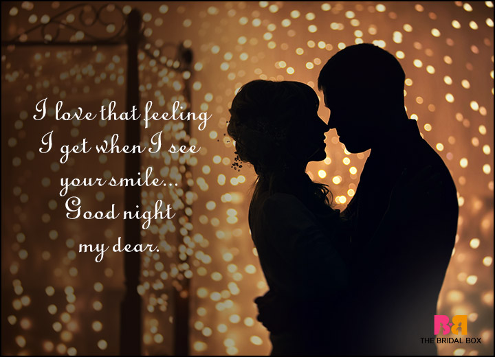 Good Night Love Quotes - When I See You Smile
