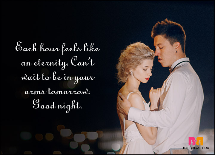 Good Night Love Quotes - The Hours Feel Like Eternity