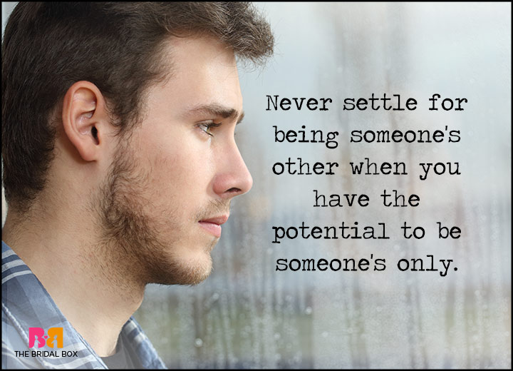 Love Failure Quotes - Never Settle