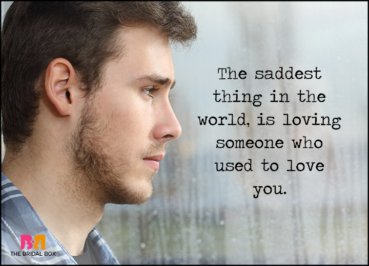 Love Failure Quotes - The Saddest Thing