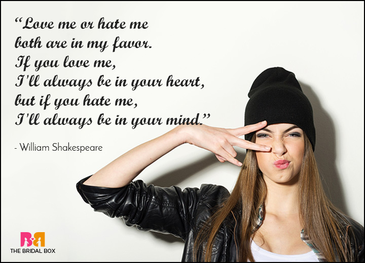 10 Love Me Or Hate Me Quotes That Scream Attitude