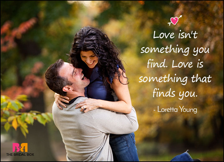 Love Meaning Quotes - Loretta Young