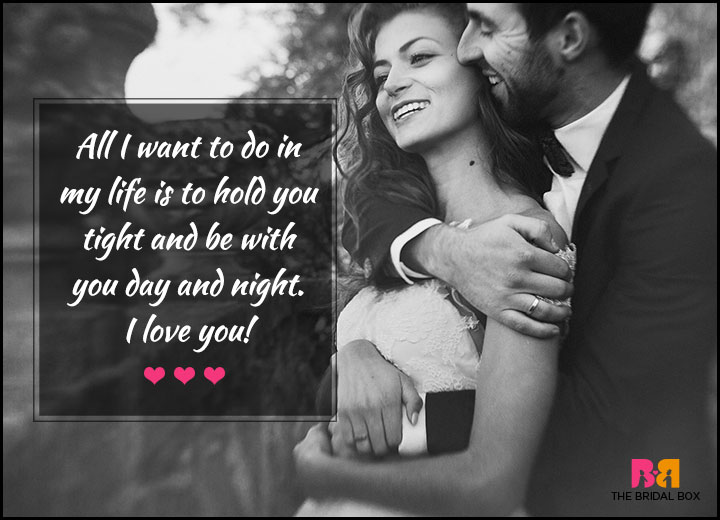 Love Quotes For Her - To Hold You Tight