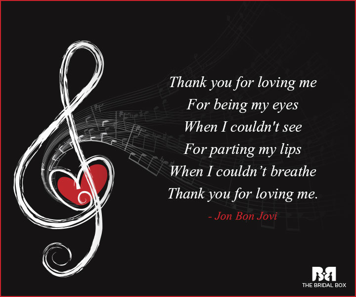 Music Love Quotes - Thank You For Loving Me, Bon Jovi