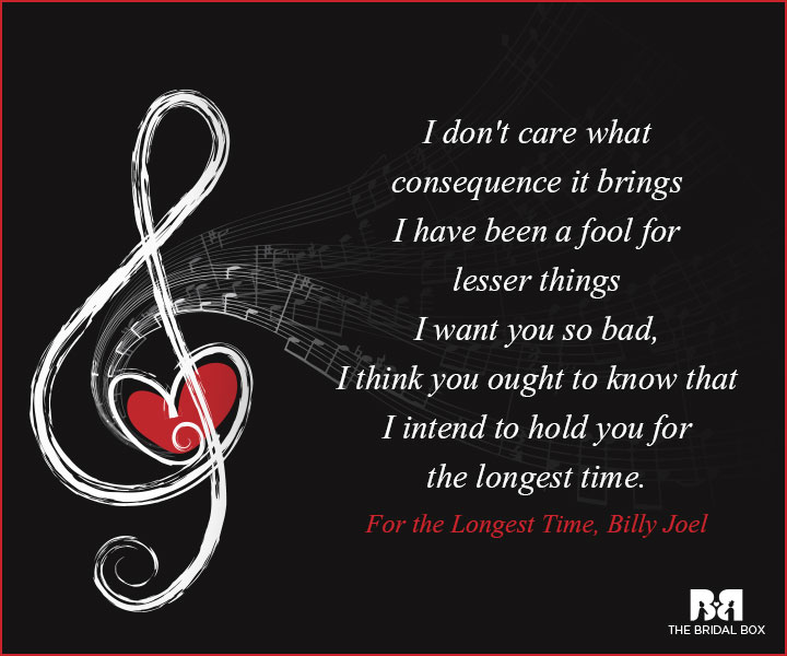 Music Love Quotes - For The Longest Time, Billy Joel