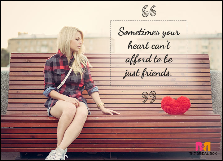 One Sided Love Quotes - Just Friends