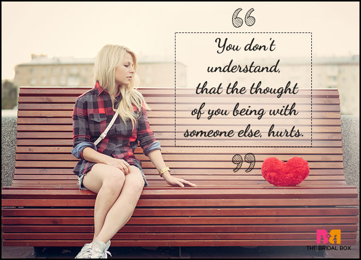One Sided Love Quotes - You Don't Understand