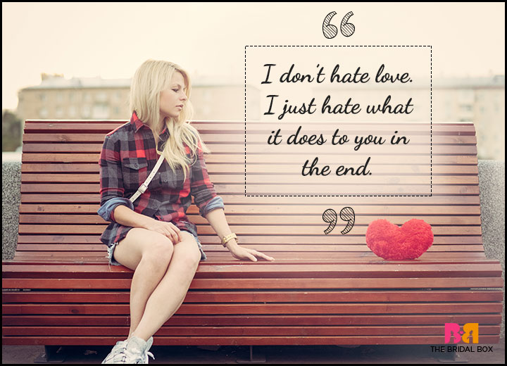One Sided Love Quotes - Don't Hate Love